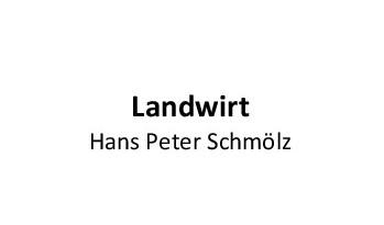 Landwirt Hans Peter Schmölz